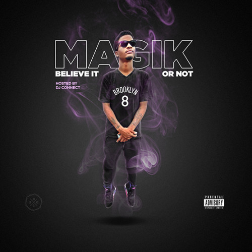 Magik - Believe It or Not