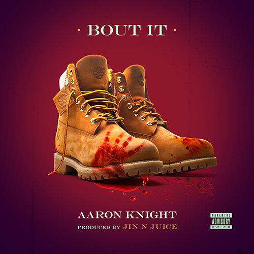 Aaron Knight - Bout It
