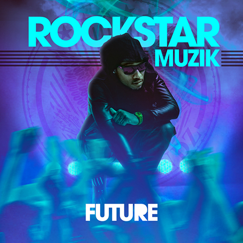 Future - Rock Star Muzik