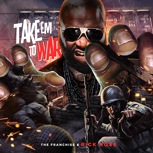 Rick Ross - Take Em to War