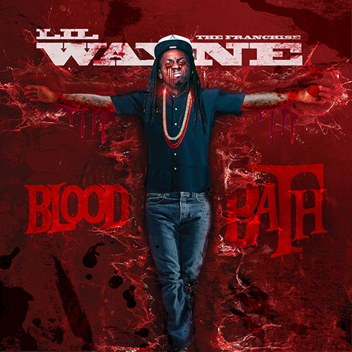 Lil Wayne - Blood Bath