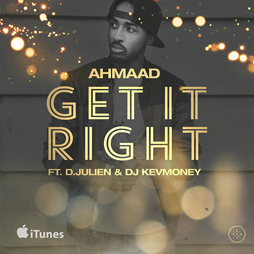 Ahmaad - Get Right